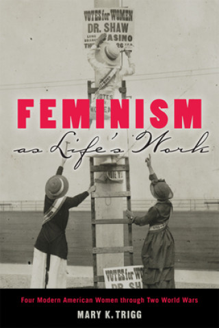 Feminism as Life's Work
