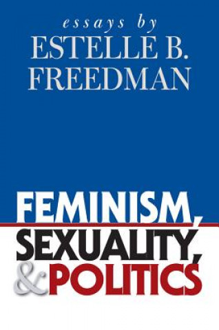 Feminism, Sexuality and Politics