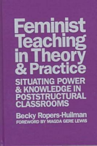 Feminist Teaching in Theory and Practice