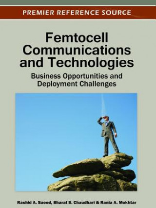 Femtocell Communications and Technologies