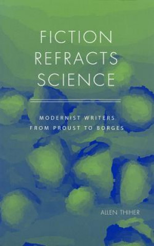 Fiction Refracts Science