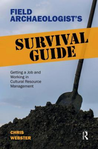 Field Archaeologist's Survival Guide