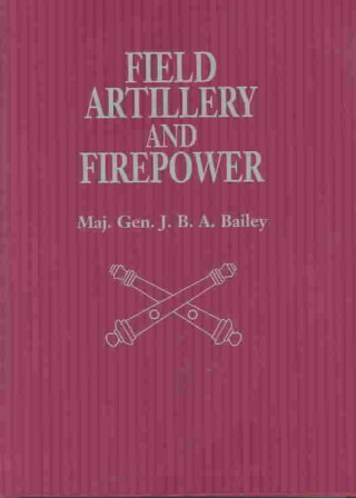 Field Artillery and Firepower