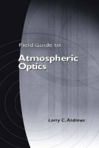 Field Guide to Atmospheric Optics