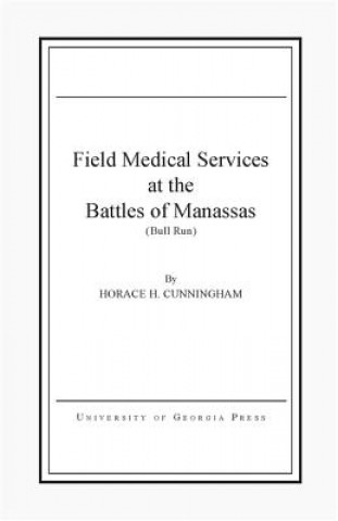Field Medical Services at the Battle of Manassas