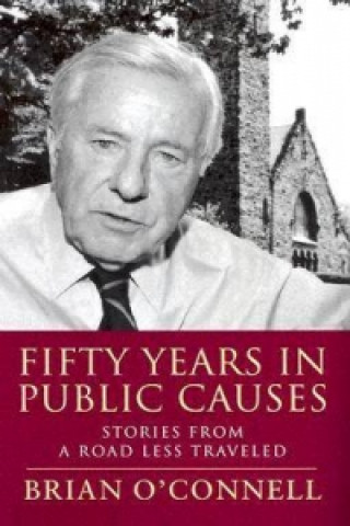 Fifty Years in Public Causes