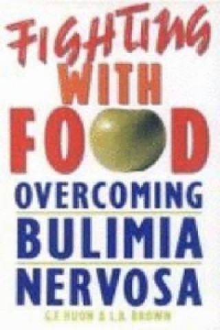 Fighting with Food: Overcoming Bulimia Nervosa