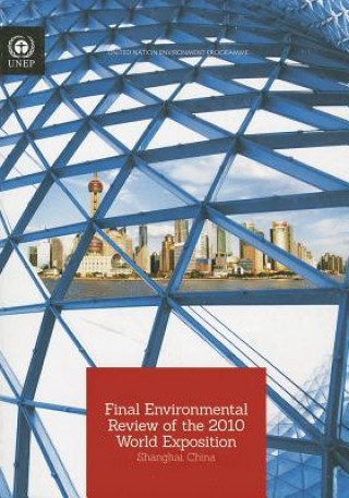 Final Environmental Review of the 2010 World Exposition