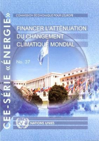 Financing Global Climate Change Mitigation