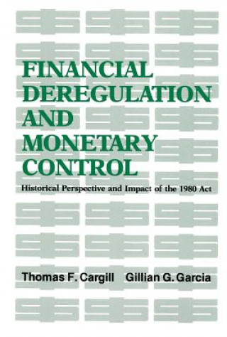 Financial Deregulation and Monetary Control