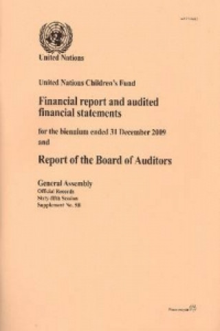 Financial Report and Audited Financial Statements for the Biennium Ended 31 December 2009 and Report of the Board of Auditors
