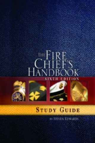 Fire Chief's Handbook - Study Guide