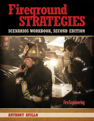 Fireground Strategies Scenarios Workbook