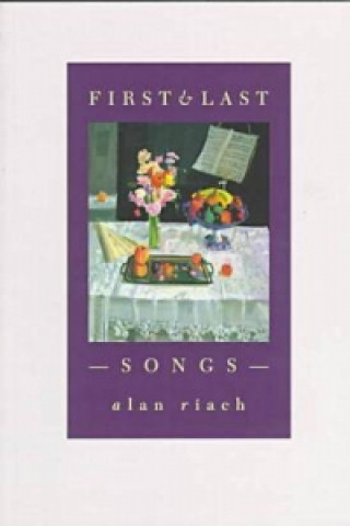 First and Last Songs