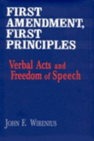 First Amendment, First Principles