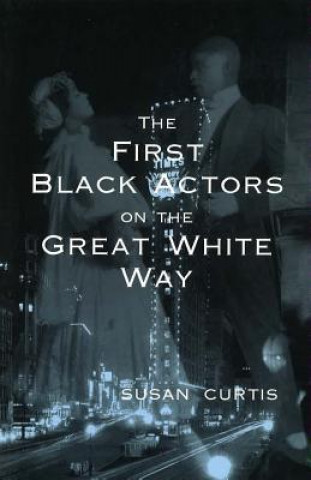 First Black Actors on the Great White Way
