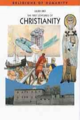 First Centuries of Christianity