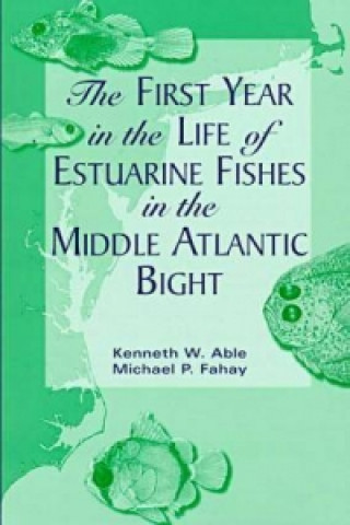 First Year in the Life of Estuarine Fishes in the Middle Atlantic Bight
