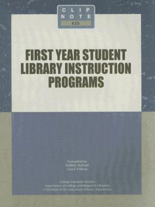 First Year Student Library Instruction Programs