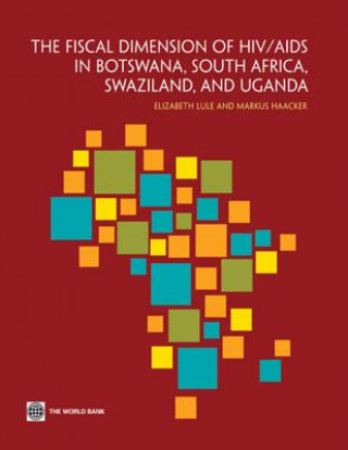 Fiscal Dimension of HIV/AIDS in Botswana, South Africa, Swaziland, and Uganda