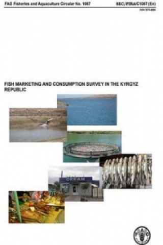 Fish Marketing and Consumption Survey in the Kyrgyz Republic