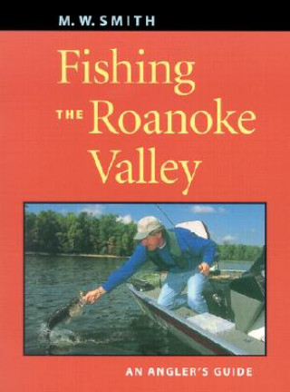 Fishing the Roanoke Valley