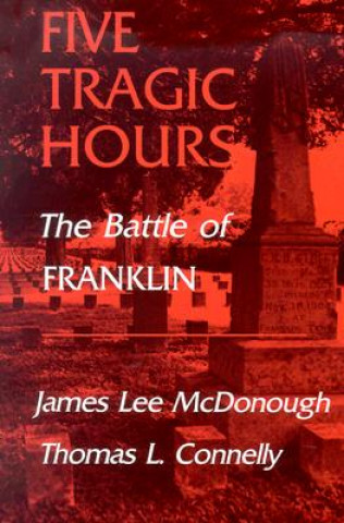 Five Tragic Hours