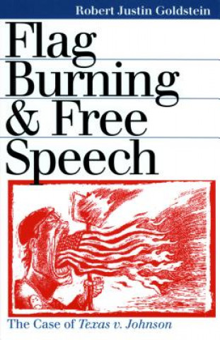 Flag Burning and Free Speech