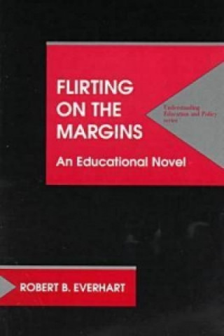 Flirting on the Margins