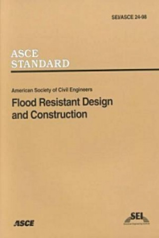 Flood Resistant Design and Construction Sei/ASCE 24-98