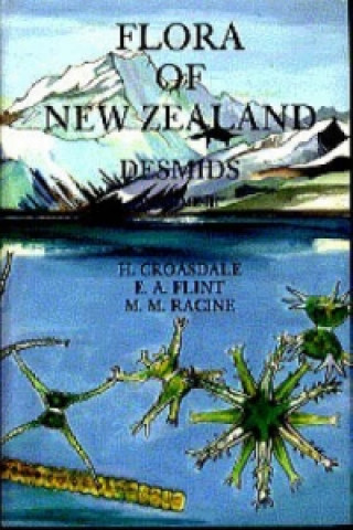 Flora of New Zealand Desmids