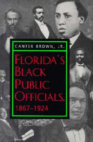 Florida's Black Public Officials, 1867-1924