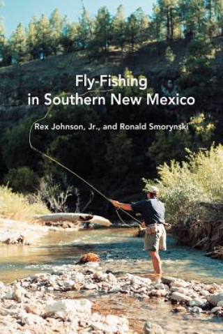 Fly-Fishing in Southern New Mexico