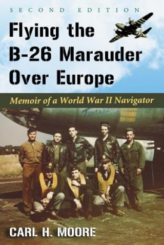 Flying the B-26 Marauder Over Europe