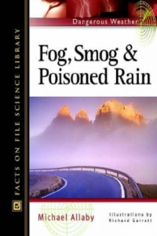 Fog, Smog and Poisoned Rain