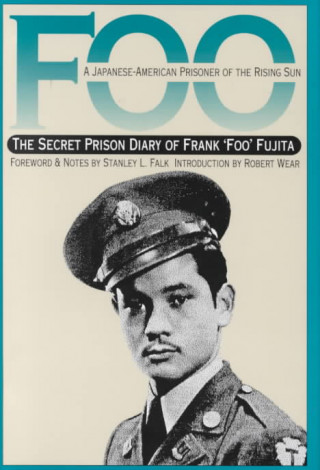 Foo, a Japanese-American Prisoner of the Rising Sun