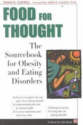Food for Thought: the Sourcebook of Obesity and Ea