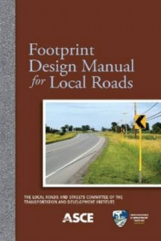 Footprint Design Manual for Local Roads