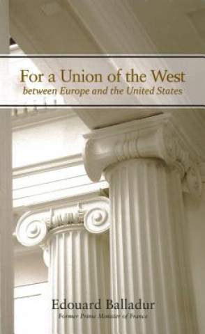 For a Union of the West Between Europe and the United States