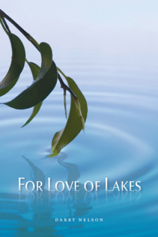 For Love of Lakes