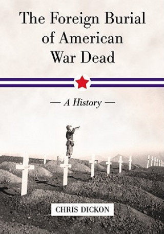 Foreign Burial of American War Dead