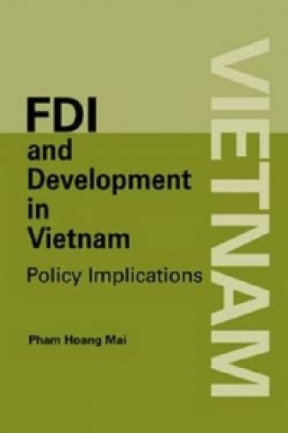 Foreign Direct Investment and Development in Vietnam