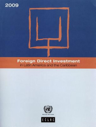 Foreign Direct Investment in Latin America and the Caribbean 2009