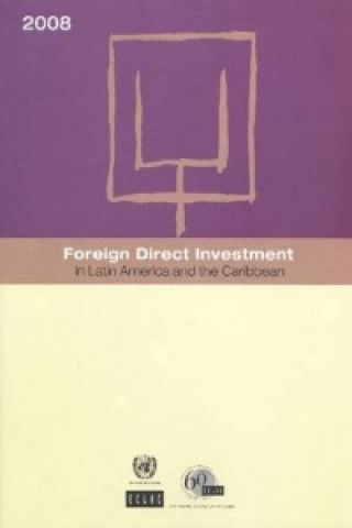 Foreign Direct Investment in Latin America and the Caribbean 2008