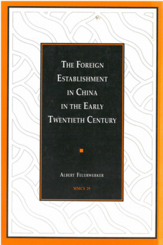 Foreign Establishment in China in the Early Twentieth Century