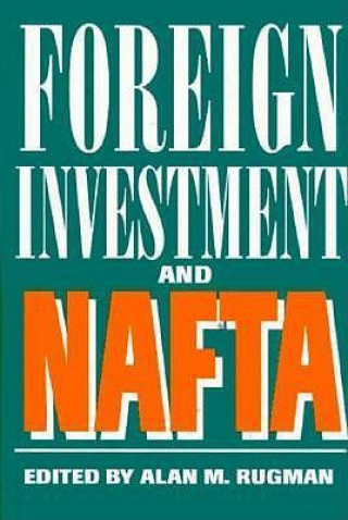 Foreign Investment and NAFTA