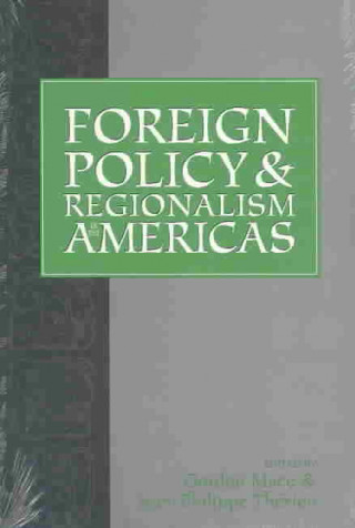 Foreign Policy and Regionalism in the Americas