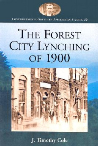 Forest City Lynching of 1900