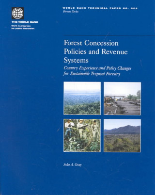 Forest Concession Policies and Revenue Systems