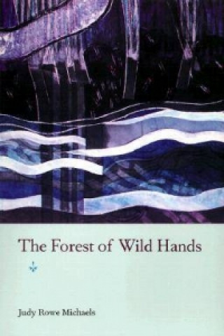 Forest of Wild Hands